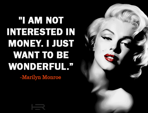 I just want to be wonderful Marilyn Monroe quote